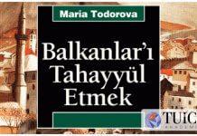 Balkanlar'ı Tahayyül Etmek